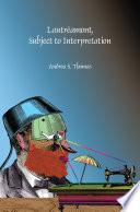 Lautréamont, Subject to Interpretation