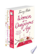 What Women Want, Women of a Dangerous Age: 2-Book Collection