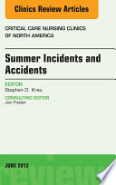 Summer Issues And Accidents An Issue Of Critical Care Nursing Clinics E Book Book PDF