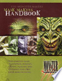 The Monster Makers Mask Makers Handbook Book