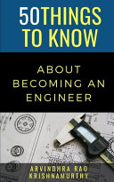 50 Things to Know About Becoming an Engineer