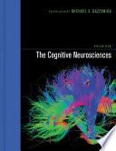 The Cognitive Neurosciences Book