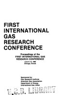 First International Gas Research Conference