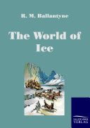 The World of Ice ebook