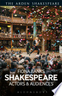 Shakespeare Actors And Audiences