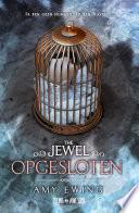 The Jewel Opgesloten
