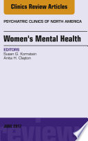 Women S Mental Health An Issue Of Psychiatric Clinics Of North America E Book