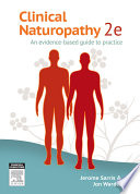 """Clinical Naturopathy: An evidence-based guide to practice"" by Jon Wardle, Jerome Sarris"