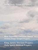 New Holy Bible Prayers  New Righteous Christian Church Victory Kings Gospel Prayers