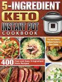 5 Ingredient Keto Instant Pot Cookbook