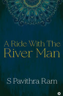 A Ride with the River Man