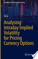 Analysing Intraday Implied Volatility for Pricing Currency Options Book