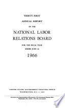 Annual Report of the National Labor Relations Board for the Fiscal Year Ended ..