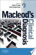 """Macleod's Clinical Diagnosis E-Book"" by Alan G Japp, Colin Robertson"