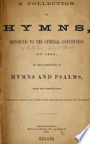 A Collection of Hymns, Reported to the General Convention of 1865