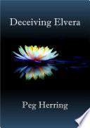 Deceiving Elvera
