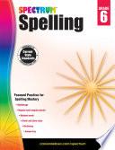 """Spectrum Spelling, Grade 6"" by Spectrum"