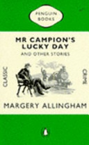 Mr Campion S Lucky Day And Other Stories