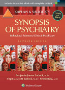 Kaplan and Sadock s Synopsis of Psychiatry  Behavioral Sciences Clinical Psychiatry Book