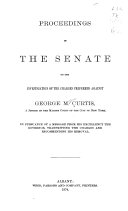 Proceedings in the Senate on the Investigation of the Charges Preferred Against George M. Curtis