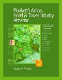 Plunkett s Airline  Hotel   Travel Industry Almanac 2008
