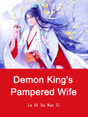 Demon King's Pampered Wife Pdf/ePub eBook