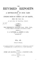 The Revised Reports: Being a Republication of Such Cases in ...