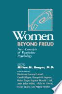Women Beyond Freud  New Concepts Of Feminine Psychology