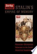 Stalin S Empire Of Memory Book