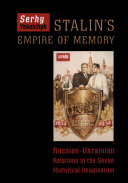 Stalin's Empire of Memory