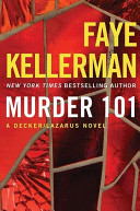 Murder 101 A Decker Lazarus Novel Decker Lazarus Novels Book 22