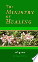 The Ministry Of Healing Illustrated