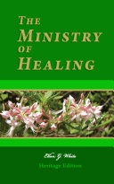 The Ministry of Healing—Illustrated