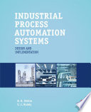Industrial Process Automation Systems Book