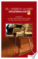 Dil – Edebiyat ve tarih araştırmaları II