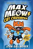 Max Meow Book 1: Cat Crusader Pdf/ePub eBook