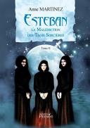 Esteban et la malédiction des trois sorcières