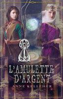 L'amulette d'argent Pdf/ePub eBook