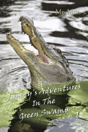 Jimmy's Adventures in the Green Swamp Pdf/ePub eBook
