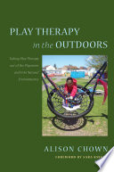 Play Therapy In The Outdoors Book PDF
