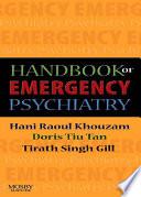 Handbook Of Emergency Psychiatry E Book Book PDF