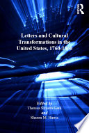 Letters and Cultural Transformations in the United States  1760 1860