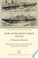 Books and Periodicals in Brazil 1768-1930