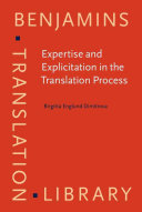 Expertise and Explicitation in the Translation Process