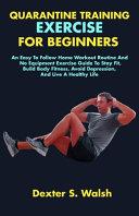 Quarantine Training Exercise for Beginners
