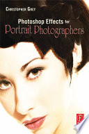 Photoshop Effects for Portrait Photographers