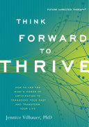 Think Forward to Thrive