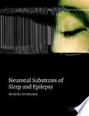 Neuronal Substrates of Sleep and Epilepsy Book