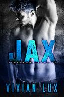 JAX: A Rockstar Stepbrother Romance