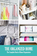 The Organized Home Book